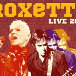 Roxette to tour Hunter Valley 2014 - A Day on the Green