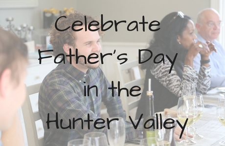 Father's Day in the Hunter Valley