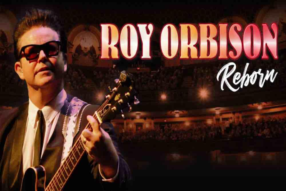 Roy Orbison 'Reborn' starring Dean Bourne